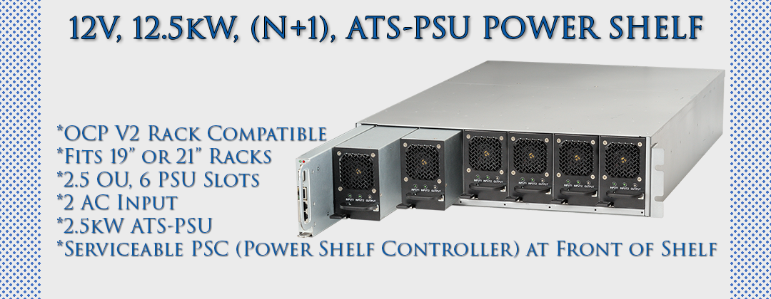 12V, 12.5kW (N+1) ATS-PSU Power Shelf by Lite-On Cloud Infrastructure Power Solutions